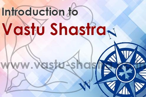 About Vastu Shastra, What is Vastu Shastra, Introduction to Vastu Shastra, Vastu, Vaastu Shastra, Vastu Tips, Vastu Energies, Five Elements, About Vastu Shastra, Definition of Vastu Shastra, All About Vastu
